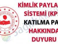 Kimlik Paylaşımı Sistemi (KPS) Katılma Payı hakkında duyuru