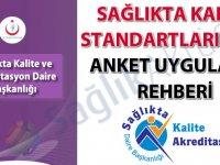 Sağlıkta Kalite Standartları (SKS) Anket Uygulama Rehberi yayımlandı