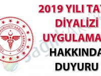 2019 Yılı Tatil Diyalizi Uygulaması hakkında duyuru