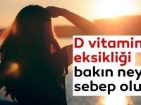 D vitamini eksikliği bakın neye sebep oluyor