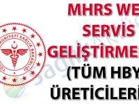 MHRS Web Servis Geliştirmeleri (Tüm HBYS Üreticilerine)
