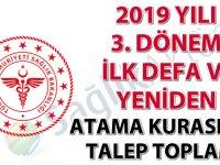 2019 yılı 3. dönem ilk defa ve yeniden atama kurası için talep toplama