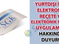 Yurtdışı ilaç elektronik reçete ve elektronik rapor uygulaması hakkında duyuru