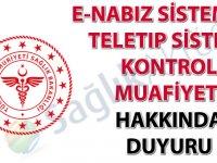 e-Nabız Sistemi ve Teletıp Sistemi Kontrol Muafiyeti hakkında duyuru