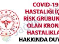 COVID-19 hastalığı için risk grubunda olan kronik hastalıklar hakkında duyuru