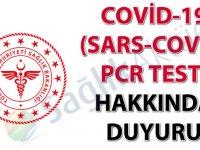Covid-19 (SARS-CoV-2) PCR Testi hakkında duyuru
