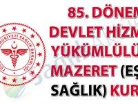 94. Dönem Devlet Hizmeti Yükümlülüğü Mazeret (Eş ve Sağlık) Kurası