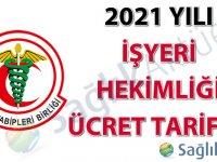 2021 Yılı İşyeri Hekimliği Ücret Tarifesi