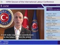 Türk-İş Genel Başkanı Atalay çevrim içi düzenlenen 109. Uluslararası Çalışma Konferansı'nda konuştu:
