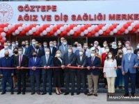 Göztepe Ağız ve Diş Sağlığı Merkezinin yeni hizmet binası açıldı