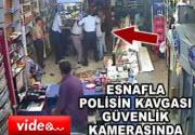 Polisle esnafın kavgası markete taştı